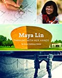 img - for Maya Lin: Thinking with Her Hands book / textbook / text book