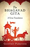 Bhagavad Gita, The (2013 edition): A Verse Translation