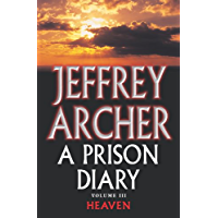 Heaven – North Sea Camp: A Prison Diary 3 (The Prison Diaries)
