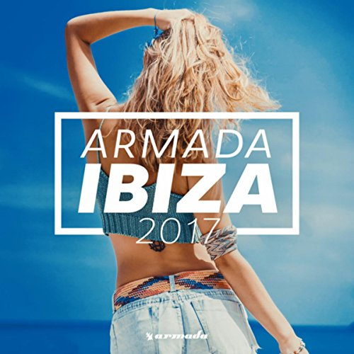Various Artists - Armada Ibiza 2017 (Armada Music) (2017) [WEB FLAC] Download
