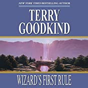 Wizard's First Rule: Sword of Truth, Book 1 | Terry Goodkind