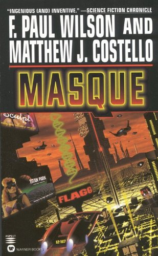 Masque (Dark City F Paul Wilson)