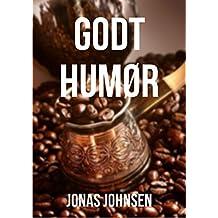 Godt humør (Danish Edition)