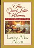 Image of The Quiet Little Woman: a Christmas Story