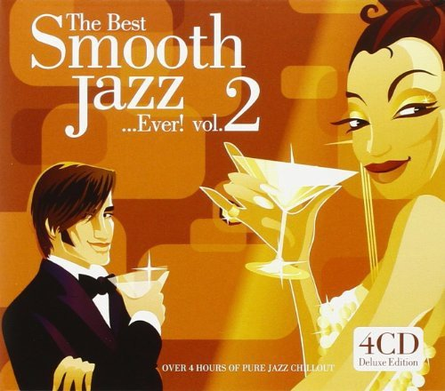 Best Smooth Jazz Ever 2 / Various (The Best Of Smooth Jazz Vol 2)