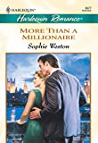 More Than a Millionaire by Sophie Weston front cover