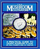 Cheap Host Defense – The Mushroom Cultivator: A Practical Guide to Growing Mushrooms at Home, by Paul Stamets and J. S. Chilton