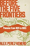 Before the Five Frontiers, Alex Perez-Venero, 0404160034