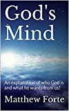 img - for God's Mind: An explanation of who God is and what he wants from us! book / textbook / text book