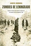 Zombies de Leningrado (Línea Z Dolmen): La primera novela Z basada en hechos reales