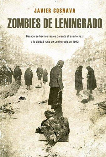 Portada del libro Zombies de Leningrado de Javier Cosnava