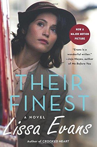 Their Finest: A Novel