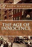 The Age of Innocence, Edith Wharton, 1495471470