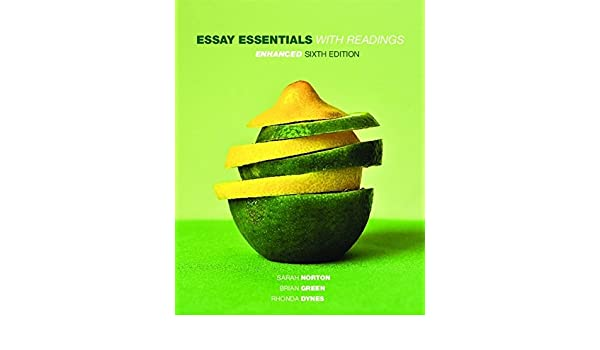 Essay essentials with readings enhanced sarah norton brian green essay essentials with readings enhanced sarah norton brian green rhonda dynes 9780176720957 amazon books fandeluxe Images