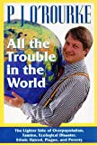 img - for All the Trouble in the World book / textbook / text book