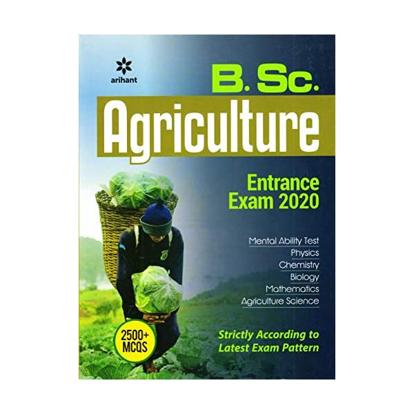 B.Sc. Agriculture Entrance Exam 2020 Paperback – 20 June 2019 1