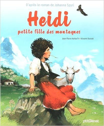 Livre Heidi : Petite fille des montagnes pdf, epub