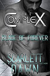 Blade of Forever (The Complex Book 0)