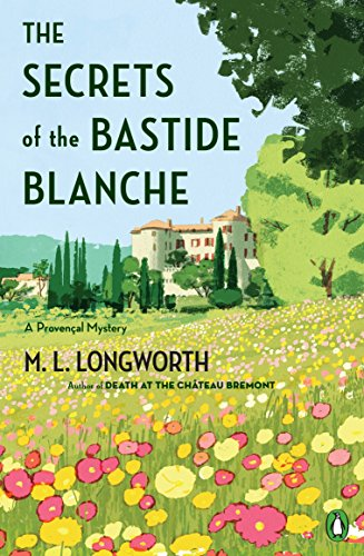 The Secrets of the Bastide Blanche (A Provençal Mystery)