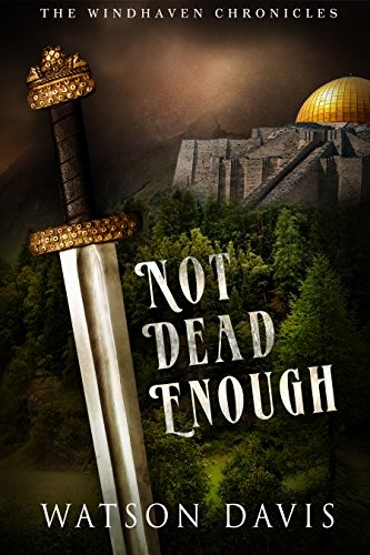 Not Dead Enough: Tales of Windhaven by [Davis, Watson]
