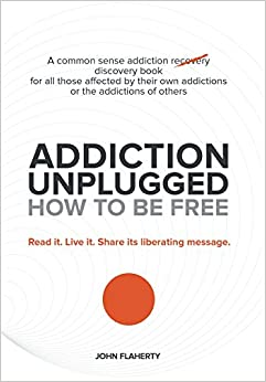 Book Addiction Unplugged: How to Be Free