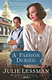A Passion Denied (The Daughters of Boston, Book 3)