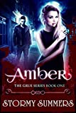 Amber: The Grue, Part One