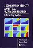 img - for Sedimentation Velocity Analytical Ultracentrifugation: Interacting Systems book / textbook / text book