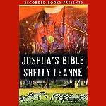 Joshua's Bible | Shelly Leanne