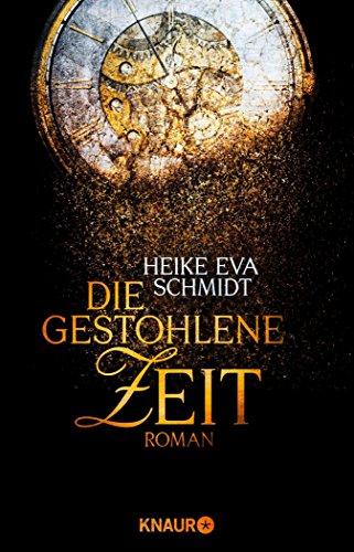 Die gestohlene Zeit: Roman (German Edition)