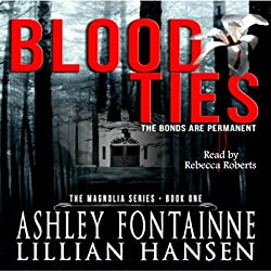 Blood Ties: The Bonds are Permanent