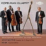 #6: Shostakovich: Quartet No. 2, Elegy & Polka; Kissin: Quartett