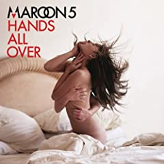 New version of Maroon 5 Hands All Over with the addition of Moves Like Jagger.