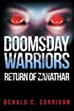 Doomsday Warriors, Donald C. Corrigan, 147722372X