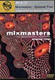 Moonshine Movies Presents AV:X.08 - Mixmasters, Episode Four: The Audiovisual Sessions