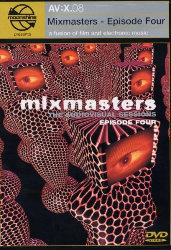 Moonshine Movies Presents AV:X.08 - Mixmasters, Episode Four: The Audiovisual Sessions ()