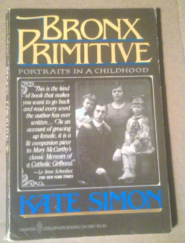 Bronx Primitive: Portraits in a Childhood (Stores In Bronx Ny)