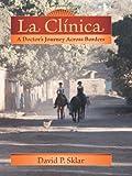 La Clínica, David P. Sklar, 0826345247