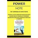 Le Armi della Persuasione: POWER NOTE - PIÙ SAGGEZZA IN MENO TEMPO (Italian Edition)