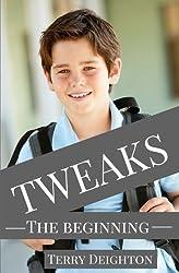 Tweaks: The Beginning (Volume 1)