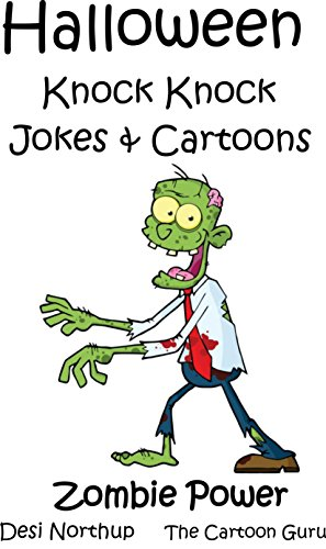 Halloween Knock Knock Jokes & Cartoons 2: Zombie