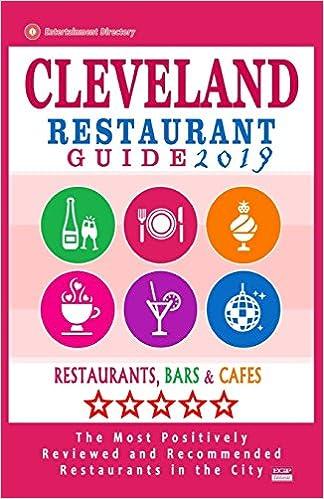 Best Restaurants In Cleveland 2019 Cleveland Restaurant Guide 2019: Best Rated Restaurants in