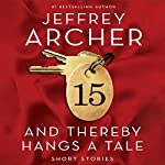 And Thereby Hangs a Tale | Jeffrey Archer