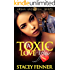 A Toxic Love Affair (Vol.1)