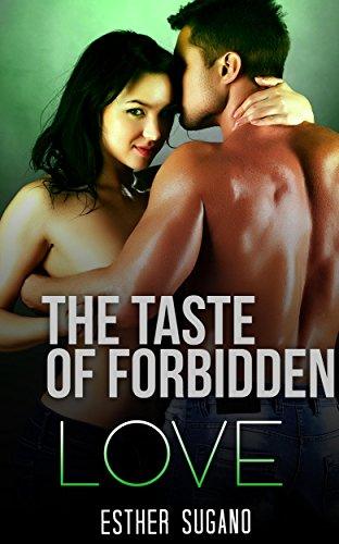 The Taste Of Forbidden Love