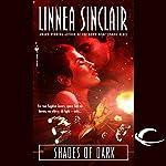 Shades of Dark: The Dock Five Universe Series, Book 2 | Linnea Sinclair