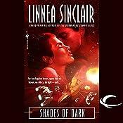 Shades of Dark: The Dock Five Universe Series, Book 2   Linnea Sinclair