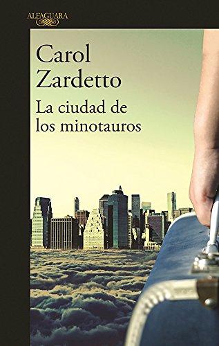 La ciudad de los minotauros / The City of Minotaurs (Spanish Edition)