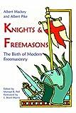 Knights and Freemasons, Albert Pike, Albert G. MacKey, 1887560661