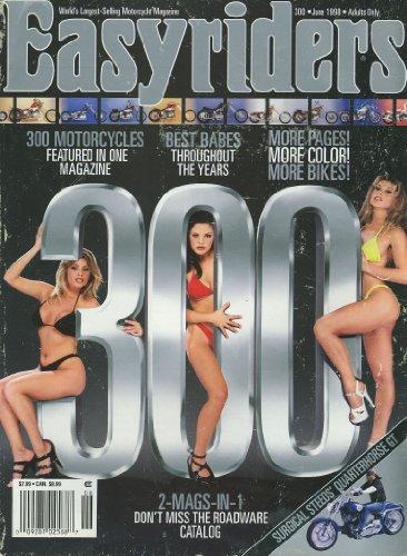(Easyriders (June 1998) 1962 XLCH Sportster; 1948 FLH; Simms BACC Softtail; 1964 Harley; 96 Sportster; 1941 Knuckle Chopper; 1989 Harley; Charlotte 1998 Bike Show; Best Babes; Fox Hunt (No. 300) )